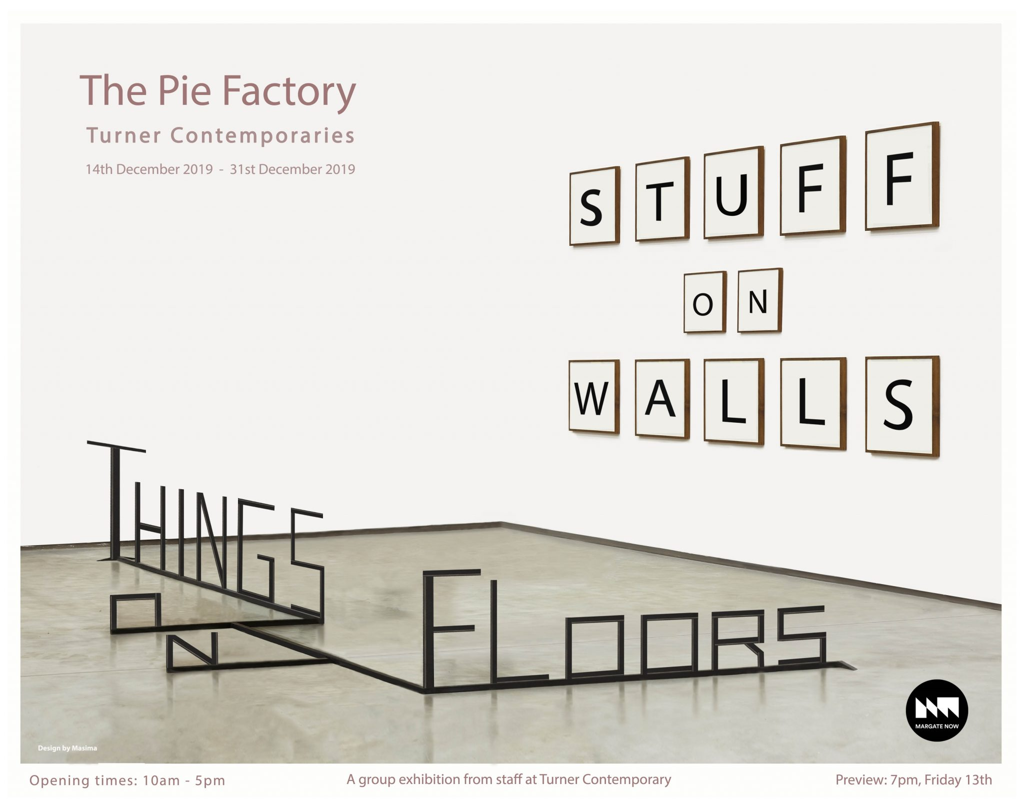 Turner Contemporaries Stuff on Walls Things on Floors Pie Factory Margate exhibition