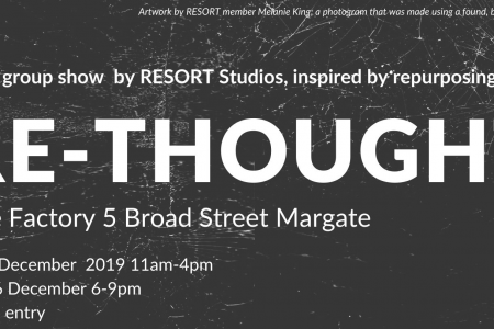 Re thought Resort exhibition at Pie Factory Margate