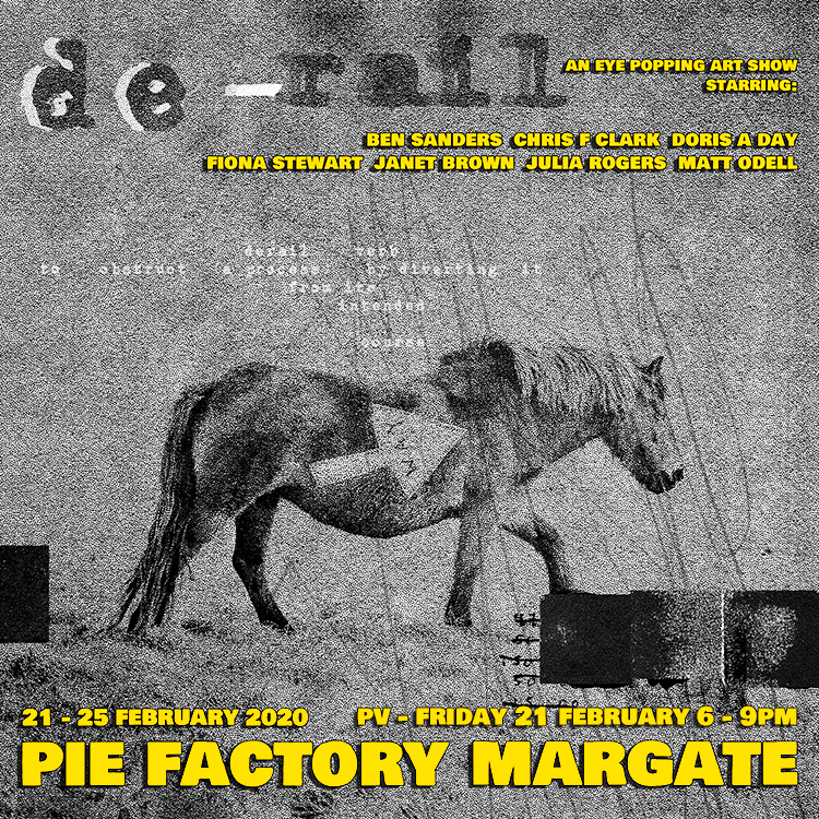 Derail exhibition at Pie Factory Margate