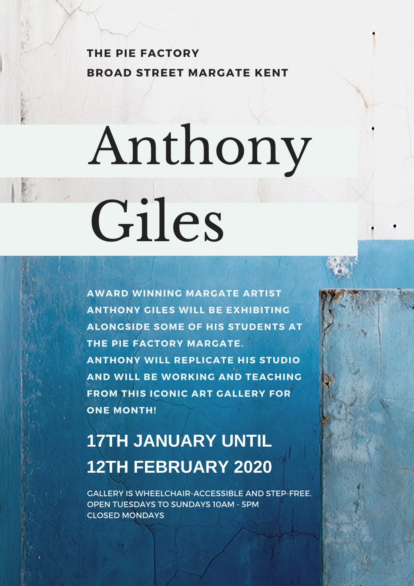 Anthony Giles exhibition at Pie Factory Margate